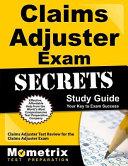 Claims Adjuster Exam Secrets Study Guide
