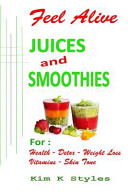 Feel Alive Juices and Smoothies PDF
