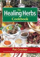 The Healing Herbs Cookbook Book