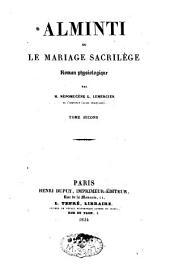 Alminti ou le mariage sacrilège: Volume2