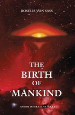 The Birth of Mankind