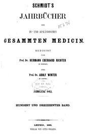 Schmidt's Jahrbücher der in- und ausländischen gesammten Medizin: Bände 113-114