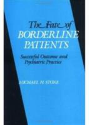 The Fate of Borderline Patients