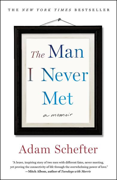 Download The Man I Never Met Book