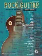 The Rock Guitar Songbook, Vol. 1 (1950s - 1970s): Guitar TAB Sheet Music Collection