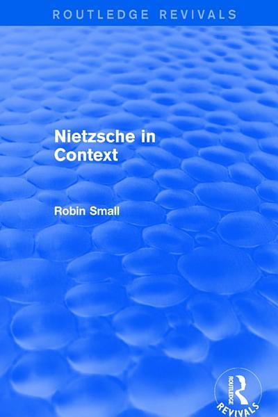 Revival  Nietzsche in Context  2001