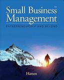 Small Business Management  Entrepreneurship and Beyond PDF
