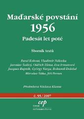 Maďarské povstání 1956: Padesát let poté