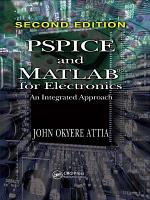 PSPICE and MATLAB for Electronics PDF