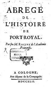 Abregé De L'Histoire De Port-Royal: Volume1