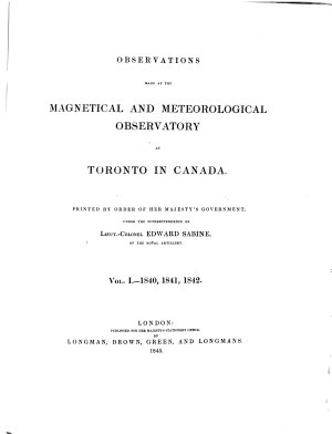 Observations Made at the Magnetical and Meteorological Observatory at Toronto in Canada
