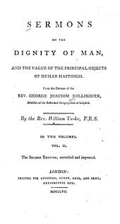 Sermons on the Dignity of Man: And the Value of the Objects Principally Relating to Human Happiness, Volume 2
