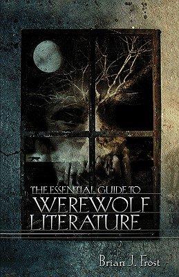 The Essential Guide to Werewolf Literature PDF