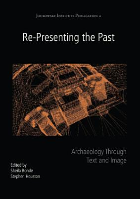 Re Presenting the Past PDF