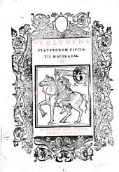 Volumen statutorum ciuitatis Maceratae