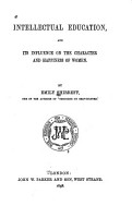 Intellectual Education and Its Influence on the Character and Happiness of Women PDF