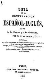 Guia de al conversación español-inglés: al uso de los viageros y de los estudiantes ...