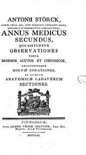 Antonii Störck, ... Annus medicus0: Annus medicus secundus, Volume 2