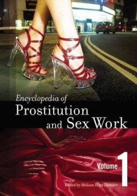Encyclopedia of Prostitution and Sex Work PDF