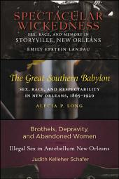 Sex in Old New Orleans: Three Book Set