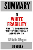Summary of White Fragility