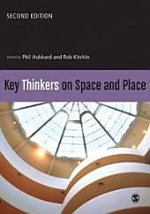 Key Thinkers on Space and Place: Edition 2