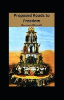 Proposed Roads to Freedom Illustrated EDITION PDF
