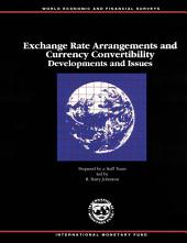 Exchange Rate Arrangements and Currency Convertibility: Developments and Issues