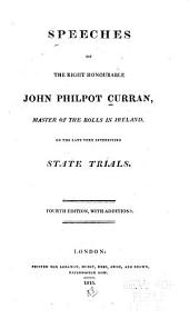 Speeches of the Right Honourable John Philpot Curran ... on the Late Very Interesting State Trials