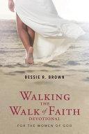 Walking the Walk of Faith Devotional
