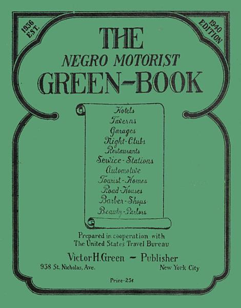 Download The Negro Motorist Green Book Book