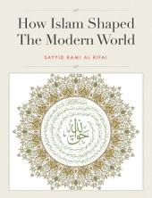How Islam Shaped The Modern World