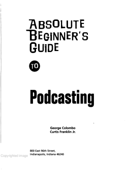 Absolute Beginner s Guide to Podcasting PDF