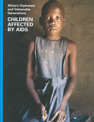 Africa s Orphaned and Vulnerable Generations PDF