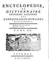 Encyclopedie ou dictionnaire universel raisonne des connoissances humaines mis en ordre par M. De Felice: Volume20