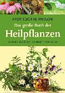 Das gro  e Buch der Heilpflanzen PDF