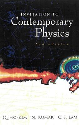 Invitation to Contemporary Physics