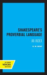 Shakespeare's Proverbial Language