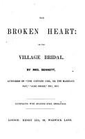 The Broken Heart  Or  the Village Bridal PDF