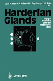 Harderian Glands: Porphyrin Metabolism, Behavioral and Endocrine Effects