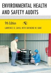 Environmental Health and Safety Audits: Edition 9