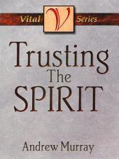 Trusting the Spirit