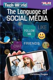 Tech World: The Language of Social Media