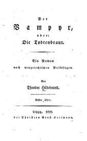 Der vampyr; oder, Die todtenbraut: ein roman nach neugriechischen volkssagen ...