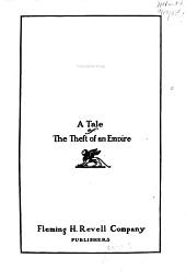 Sir Raoul [by] James M. Ludlow: A Tale of the Theft of an Empire