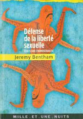 Défense de la liberté sexuelle: Écrits sur l'homosexualité