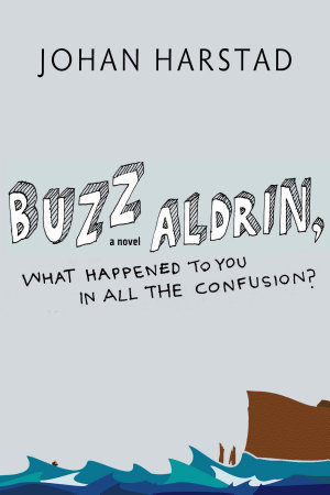 Buzz Aldrin  What Happened to You in All the Confusion