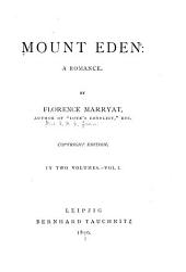 Mount Eden: A Romance, Volume 1