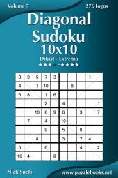 Diagonal Sudoku 10x10 - Difícil ao Extremo - Volume 7 - 276 Jogos