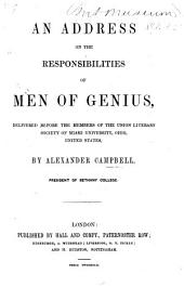An Address on the Responsibilities of Men of Genius